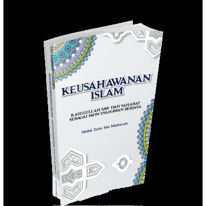 KEUSAHAWANAN ISLAM - RASULULLAH SAW DAN SAHABAT SEBAGAI IKON USAHAWAN BERJAYA