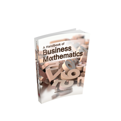 A HANDBOOK OF BUSINESS MATHEMATICS